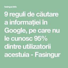 9 reguli de căutare a informației în Google, pe care nu le cunosc 95% dintre utilizatorii acestuia - Fasingur Good To Know, Did You Know, Sport Cuts, Internet, Calculator, Personal Development, Life Hacks, Medicine, Life Quotes