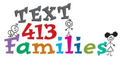 Learn about FREE Springfield family events through Text 413 Families