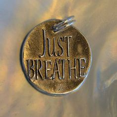 Just Breathe ... Inspirational quote Silver pendant