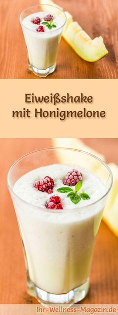 Melonen-Rezepte zum Abnehmen: Eiweißshake mit Honigmelone  kalorienarm, gesund und lecker, das perfekte Diät-Rezept für die schlanke Linie ...