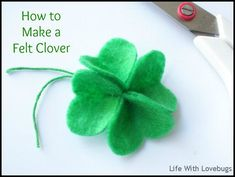 How to Make a Felt Clover