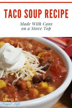 This is such an easy homemade taco soup recipe! It is a healthy soup that is made in 30 minutes on the stove top. It is made with ground beef and black beans and other canned foods which keeps it chea Healthy Recipes On A Budget, Clean Eating Recipes, Frugal Recipes, Frugal Meals, Cheap Meals, Quick And Easy Taco Soup Recipe, Beef And Bean Soup Recipe, Chinese Soup Recipes, Canned Foods