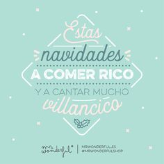 De comer y cantar no vamos a parar en toda la noche. Eat great food and sing lots of carols this Christmas. We are not going to stop eating and singing all night. Mr Wonderful Navidad, Xmas Messages, Happy Thursday, Wonders Of The World, Great Recipes, Singing, Lettering, Photo And Video, Motivation