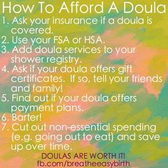 How To Afford A Doula. Doulas are WORTH IT!