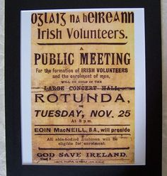 Poster Announcing The Formation of The Irish Volunteers Irish Independence, Irish Republican Army, Easter Rising, Cork City, Vintage Cups, Irish Men, Volunteers, Ireland, Photo Galleries