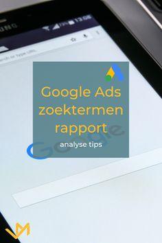 Google Ads zoektermen vindt je in het zoektermen rapport. Hier kun je een paar analyses doen zodat je kosten omlaag gaan en je ROAS omhoog. Lees deze Google Ads tips om je account te optimaliseren.  #googleads #adwords #sea Google Ads, Online Marketing, Tips, Om, Counseling