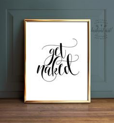 Get naked sign PRINTABLE art Bathroom prints Get by TheCrownPrints