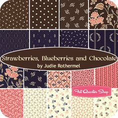Strawberries, Blueberries and Chocolate Fat Quarter Bundle Judie Rothermel for Marcus Brothers Fabrics    thinking of brown blue and red/pink as a new pallette? (sp)