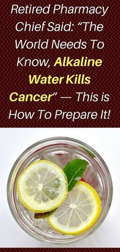 The World Needs To Know, Alkaline Water Kills Cancer – This is How To Prepare It! Cancer, the deadliest disease nowadays, is a