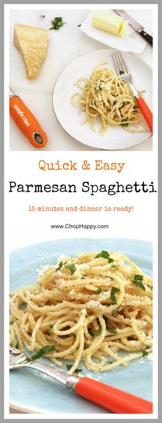Parmesan Spaghetti Pasta Recipe - is super easy and quick way to get a cheesy dinner on the table on the busy weeknights. Grab pasta, cheese, and in 15 minutes dinner is ready. www.ChopHappy.com