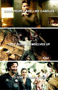 Good people are like candles.  #kabby #clexa #the100
