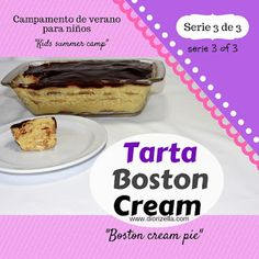 Diorizella Events and Crafts: Como Hacer Tarta Boston Cream #CampamentoDeVerano Serie 3 de 3