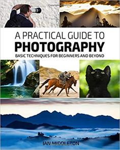 A Practical Guide to Photography: Basic Techniques for Beginners and Beyond: Ian Middleton: 9780954077976 Nikon Camera Tips. Nikon Camera Tips, Camera Hacks, I Love Books, Books To Read, This Book, How To Take Portraits, Photography Basics, Nikon Photography, Instax Camera