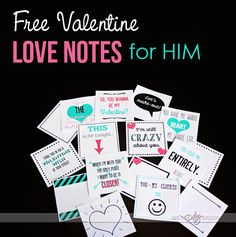 Free printable Valentine Love Notes for HIM from The Dating Divas!