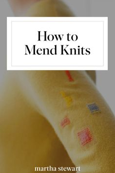 How to Mend Your Knits: Darning Holes, Snagged Threads, and Frayed Buttonholes Sewing Hacks, Sewing Tutorials, Sewing Crafts, Sewing Tips, Knitting Blogs, Knitting Projects, Sewing Patterns Free, Knitting Patterns, Visible Mending