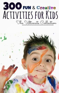 Over 300 FUN & creative activities for kids- Science, arts, sensory, early learning, recipes for play, and so much more.