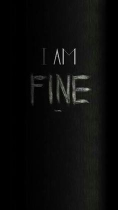 I Am Fine Thanks Angry iPhone 6 Wallpaper, I Am Fine Thanks Angr. - I Am Fine Thanks Angry iPhone 6 Wallpaper, I Am Fine Thanks Angry iPhone 6 Wallpape - Iphone 6 Wallpaper, Wallpapers Android, Android Wallpaper Black, Sad Wallpaper, Lock Screen Wallpaper, Wallpaper Quotes, Typography Wallpaper, Desktop Backgrounds, Cellphone Wallpaper