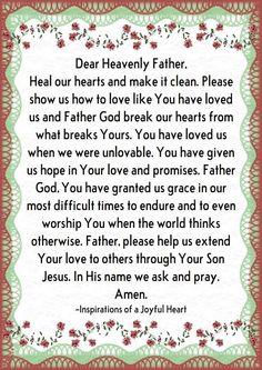Heavenly Father, As You Like, Prayers, Healing, Love, Amor, Prayer, Beans