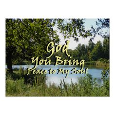 """""""God You Bring Peace to My Soul"""""""