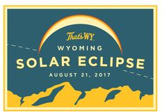 Wyoming Total Solar Eclipse | August 21, 2017