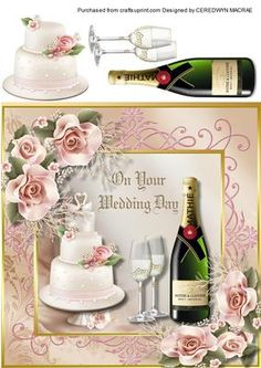 On Your Wedding Day  on Craftsuprint designed by Ceredwyn Macrae - A lovely wedding day card to make and send to the happy couple with a beautiful cake , bottle of Champagne, and Glasses. a really lovely card  - Now available for download!