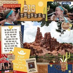 "#papercraft #scrapbook #layout.  Disney Big Thunder Mountain digital page by MelindaS featuring ""Project Mouse: Frontier"" by Britt-ish Designs and Sahlin Studio"