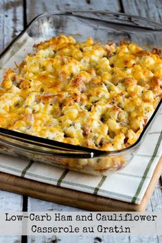 Low Carb Ham and Cauliflower Casserole au Gratin Shared on http://www.facebook.com/LowCarbZen