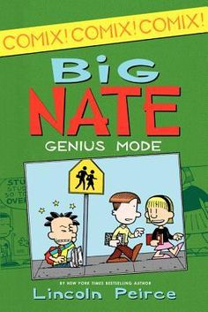 Big Nate Comic Collections --  Big Nate comic compilation in the New York Times bestselling series by Lincoln Peirce!