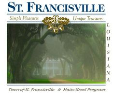 St. Francisville, Louisiana - Plantations, Gardens & Historical Sites - 3 hours from Fort Polk