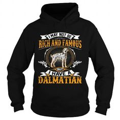 Awesome Dalmatian Lovers Tee Shirts Gift for you or your family your friend:  RICH AND FAMOUS Dalmatian Tee Shirts T-Shirts