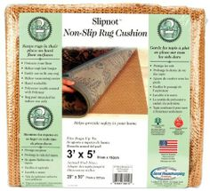Vantage SlipNot Non-Slip 3x5 Rug Cushion by Vantage. $15.76. Dimensions: 11.49 in. h x 11.85 in. w x 1.15 in. d. Weight: 0.56 ounces. Made in US. Leggett & Platt-Slip Not Rug Backing is perfect under latch hook rugs or any other household rugs. Made of woven polyester fabric coated with a special poly-vinyl compound. It will not stain discolor or stick to floorings or rugs. Slipnot is treated with an antimicrobial agent to inhibit the growth of odor causing bacteria mold and mi...