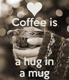 Caffe is a hug un a mug - Cafe es un abrazo en una taza ☕