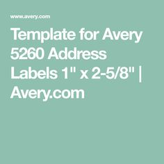 """Template for Avery 5260 Address Labels 1"""" x 2-5/8"""" 