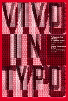 Graphic Design by Philippe Apeloig (b.1962), 2008, Vivo in Typo, Galerie Topographie de l'art, Paris.