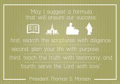 When a prophet speaks it's a good idea to listen — President Thomas S. Monson