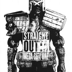 Straight Outta Mega City One
