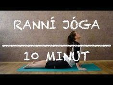Jóga na dobré ráno | úplní začátečníci - YouTube Video L, Yoga Gym, Self Motivation, Keeping Healthy, Morning Yoga, Yoga Videos, Yoga For Beginners, Aerobics, Yoga Meditation