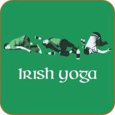 funny irish sayings | Irish Yoga Irish Joke for St. Patrick's day