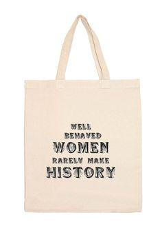 Retrospect Group | Well Behaved Women Tote Bag