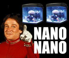 Nano Nano (Mork from Ork = Nano Reefer)