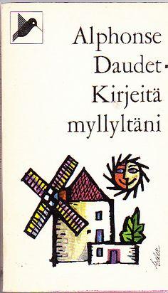 Daudet Alphonse: Kirjeitä myllyltäni, Antikvaarin hinta: 4 EUR