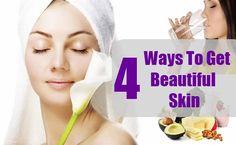 4 Ways To Get Beautiful Skin