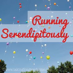 Taking the Long Way Home: Running Serendipitously