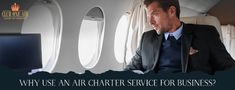 We have listed the top 4 reasons as to why you should choose an air charter service for business.
