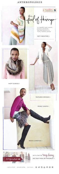 Anthropologie - New textures are giving us the warm and fuzzies. Email Layout, Newsletter Layout, Email Newsletter Design, Email Design Inspiration, Packaging Design Inspiration, Design Ideas, Mailer Design, Lookbook Layout, Anthropologie