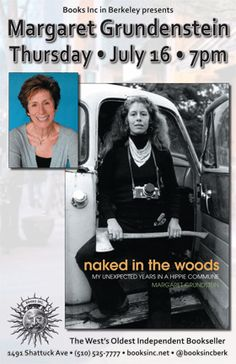 Margaret Grundstein shares Naked in the Woods: My Unexpected Years in a Hippie Commune. In 1970, Margaret Grundstein abandoned her graduate degree at Yale and followed her husband, an Indonesian prince and community activist, to a commune in the backwoods of Oregon. Accompanied by a collection of distinctive photographs she took at the time, Naked in the Woods is Margaret's authentic portrait of this iconic and often misreported time in American history.