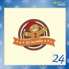 24 Dicembre Finalmente è la vigilia di Natale! Auguriamo a tutti voi gioia, serenità e …profumo di biscotti…