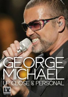 UP CLOSE  PERSONAL * GEORGE MICHAEL *