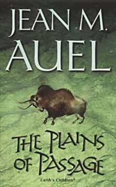 The Plains of Passage (Book 4) by Jean Auel - the Earth's Children series was the No. 19 most banned and challenged title 1990-1999