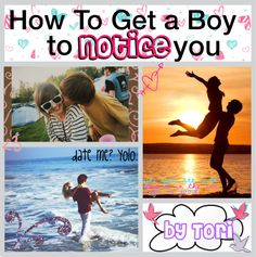 """""""How To Get A Boy To Notice You♥"""" by tip-tastic ❤ liked on Polyvore"""